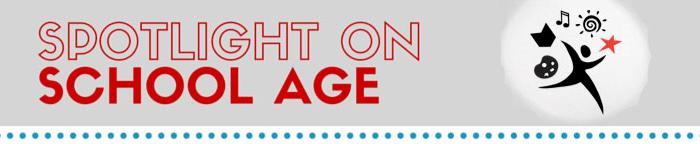 spotlight on school age