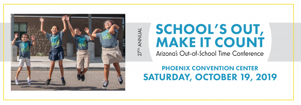 Arizona Center for Afterschool Excellence – 2019 Conference